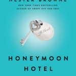 Book Review: Honeymoon Hotel, by Hester Browne