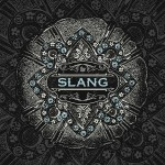 Music Review: The Slang – 'The Slang' EP