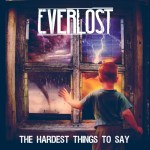 Music Review: Everlost – 'The Hardest Thing to Say' EP
