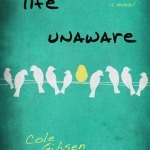 Book Review: 'Life Unaware' by Cole Gibsen