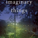 Book Review: 'Imaginary Things' by Andrea Lochen