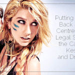 Putting Justice Back at the Centre of the Legal System: the Case of Kesha and Dr. Luke