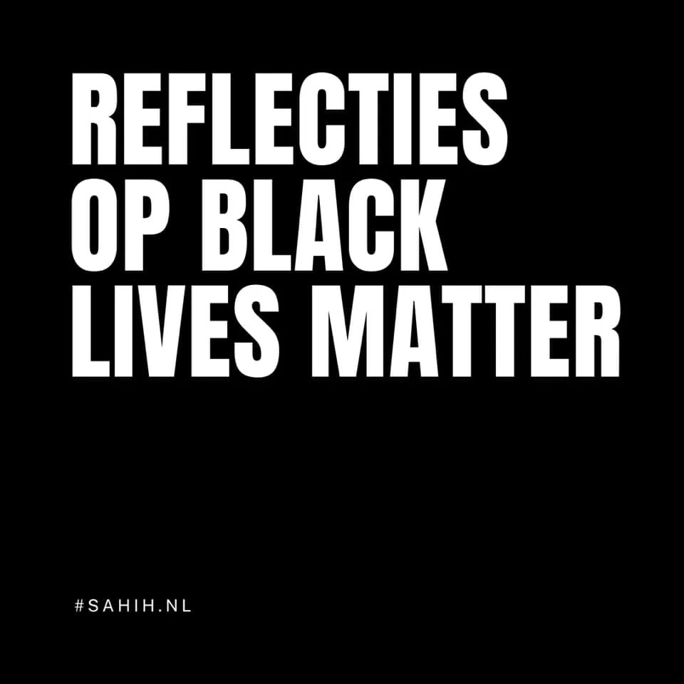 Reflecties op Black Lives Matters