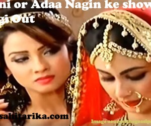 mouni or adaa out from nagin episode