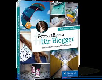 Fotografieren für Blogger – Buchvorstellung