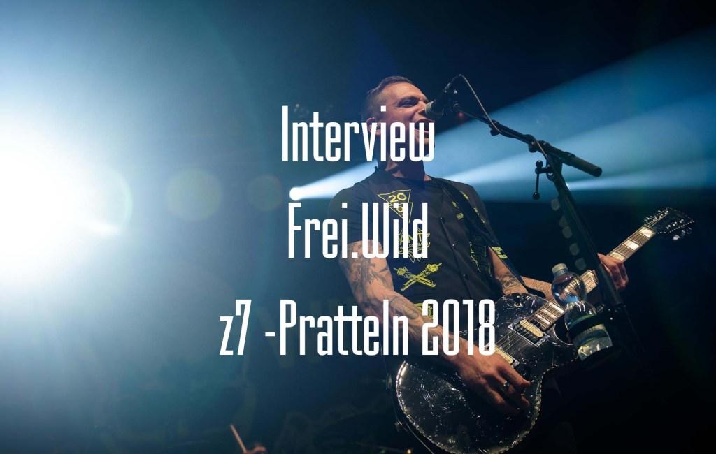 Interview: Frei.Wild – z7 Pratteln
