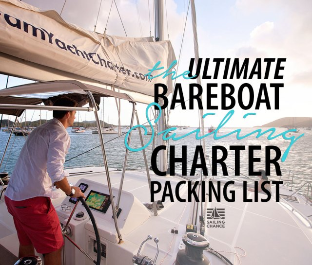 The ULTIMATE bareboat sailing charter packing list