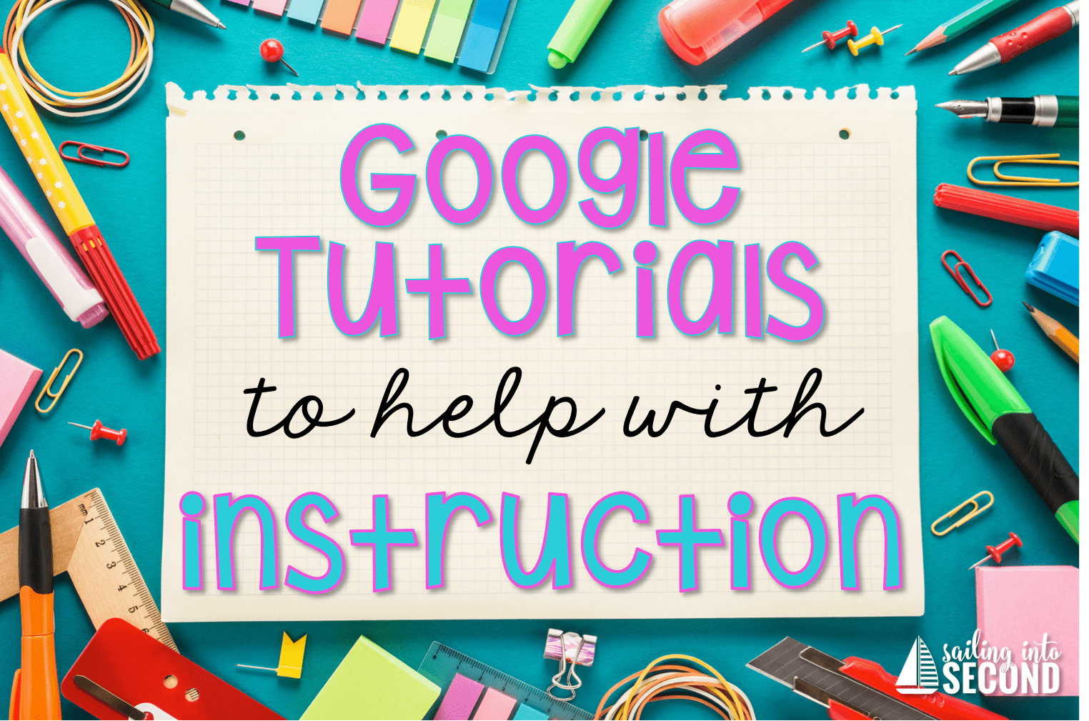 Google tutorials from Sailing into Second