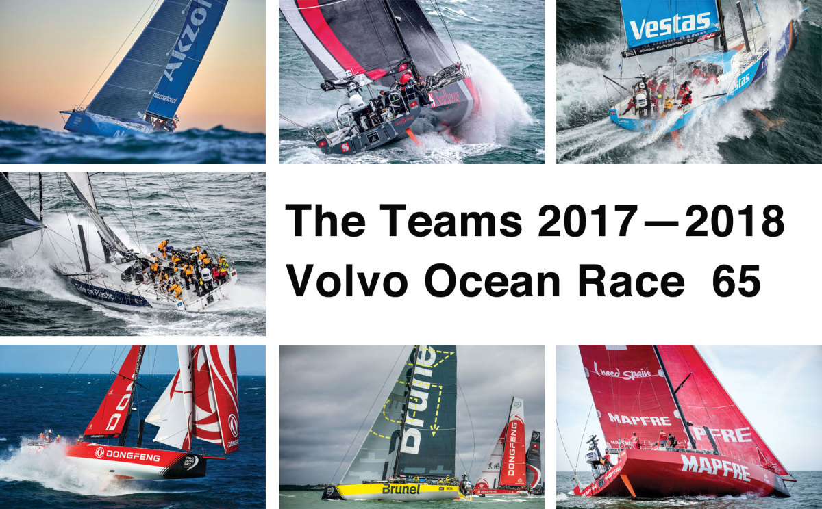 A Look At The Teams For The 2017 2018 Volvo Ocean Race