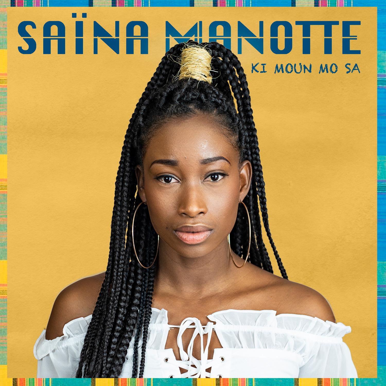 Pochette album ki moun mo sa Saïna Manotte