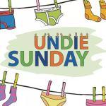 Undie Sunday