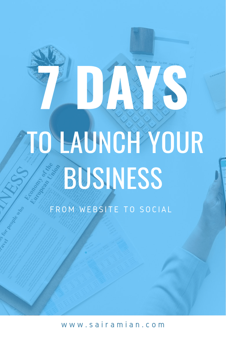 7 Days to Launch your business