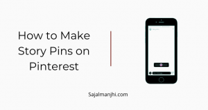 How to Make Story Pins on Pinterest