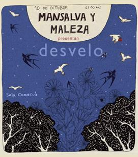 Desvelo – Maleza & Mansalva