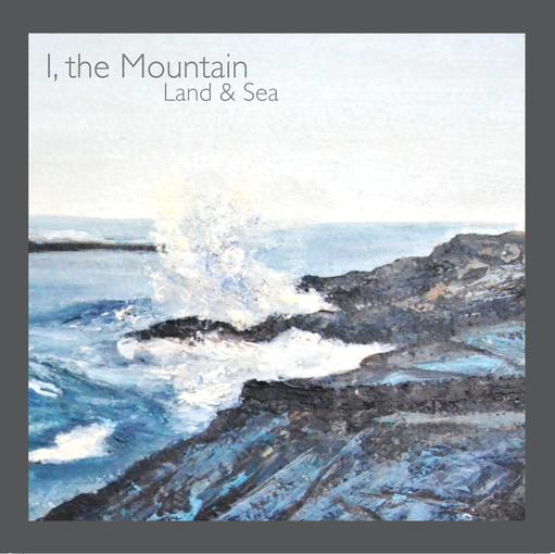 i the mountain land & sea
