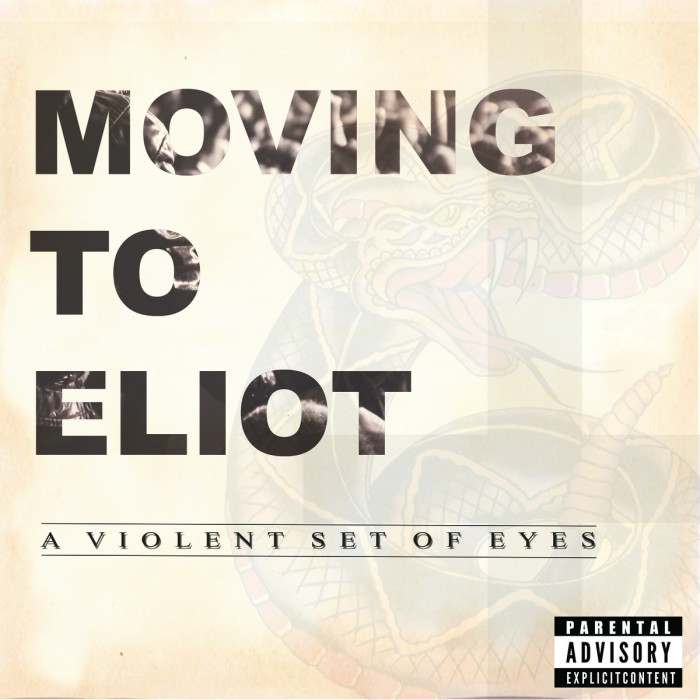 moving to eliot a violent set of eyes