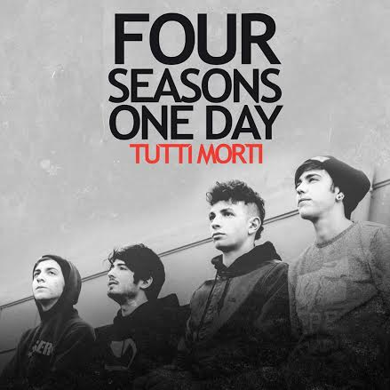 FOUR SEASONS ONE DAY TUTTI MORTI