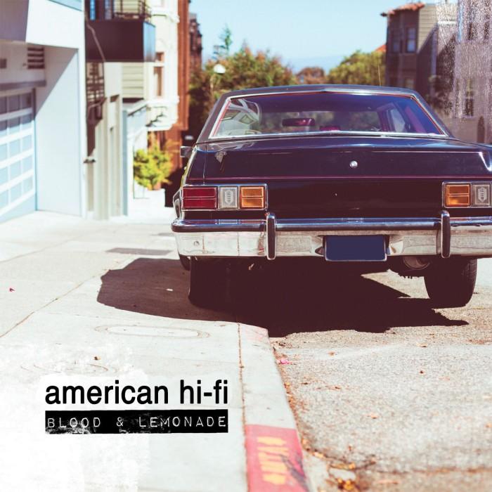 AMERICAN HI-FI BLOOD & LEMONADE