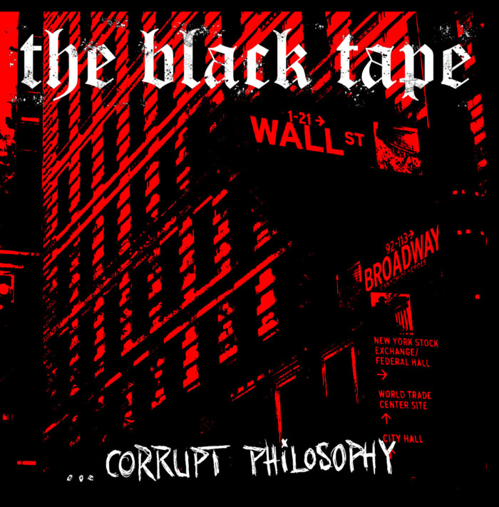 the black tape corrupt philosophy