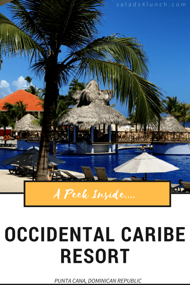 Text overlay on photo of beautiful pool at Occidental Caribe Punta Cana Dominican Republic