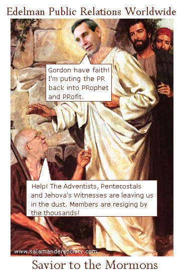 Edelman Public Relations Worldwide savior to the Mormons - Richard Edelman.