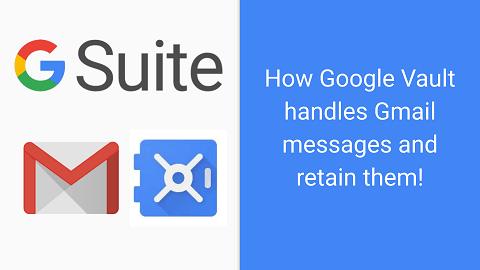 Gmail and Google Vault