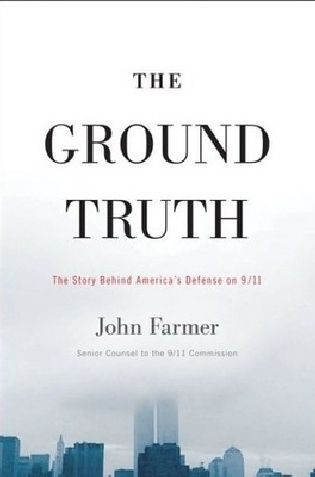 The Ground Truth: The Story Behind America's Defense on 9/11
