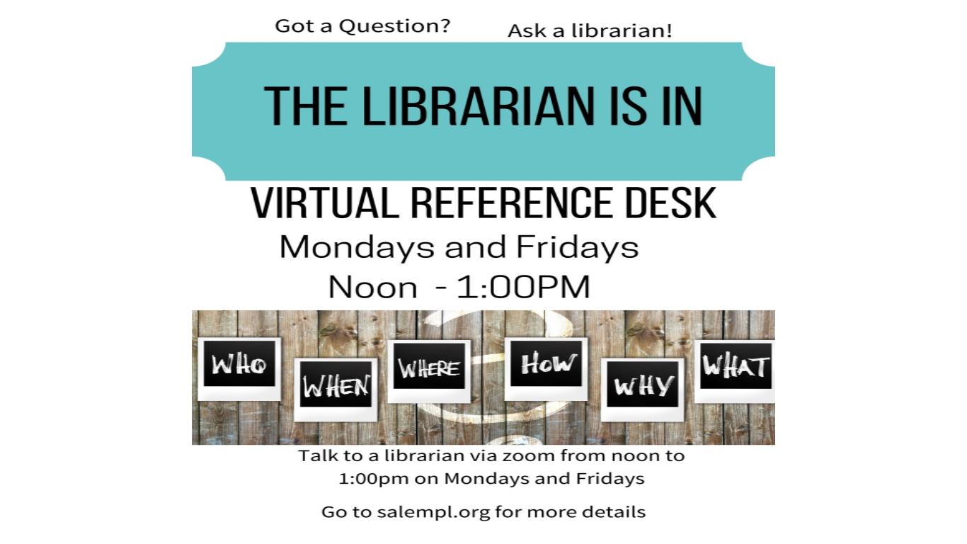 Virtual Librarian Available Mondays & Fridays