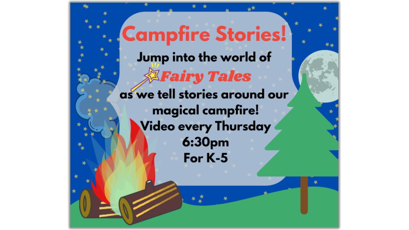 Campfire Stories!