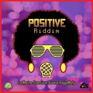positive riddim