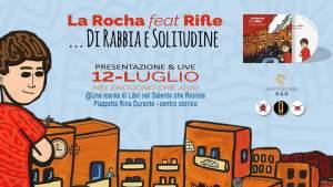 La Rocha ft Rifle - presentazione di rabbia e solitudine e live