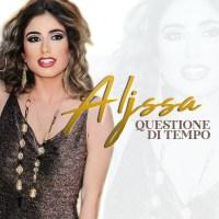 """Aljssa, fuori dal 15 giugno """"Questione di tempo"""" il singolo di debutto"""