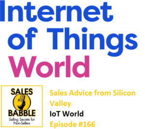 IoT World Sales Advice Silicon Valley