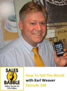 Karl Weaver Sales Babble