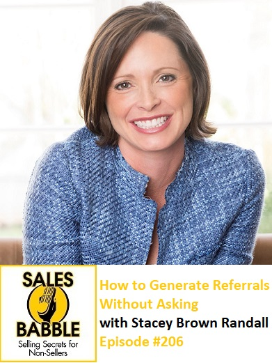 How to Generate Referrals Without Asking with Stacey Brown