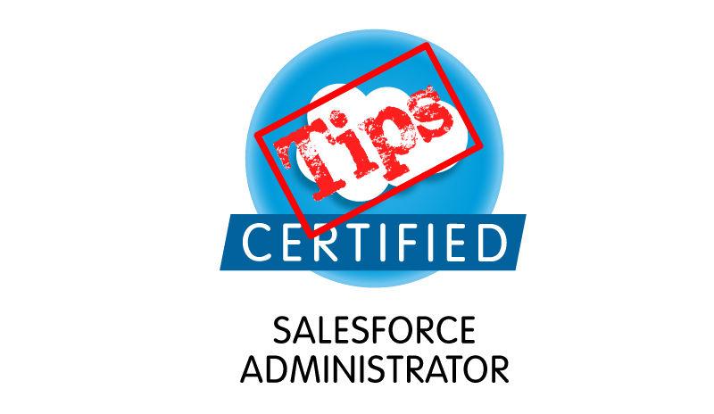 Salesforce Administrator Certification Guide & Tips - Salesforce Ben