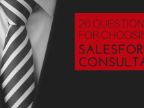 26 Questions for Choosing a Salesforce Consultant