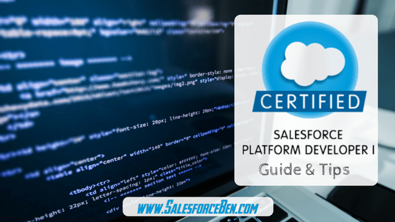 Platform Developer I Certification Guide & Tips