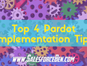Top 4 Pardot Implementation Tips