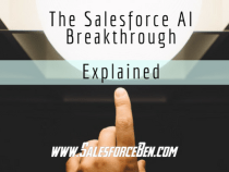 The Salesforce AI Breakthrough Explained