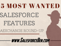 The 5 Most Wanted Salesforce Features: IdeaExchange Round-up