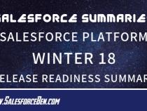 Salesforce Summary – Salesforce Platform Winter 18 — Release Readiness Summary