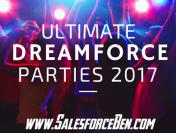 Ultimate Dreamforce Parties 2017