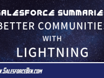 Salesforce Summary – Better Communities with Lightning