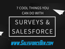 7 Cool Things You Can Do With Survey Forms & Salesforce
