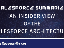Salesforce Summary – An Insider View of the Salesforce Architecture