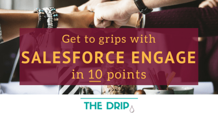 What is Salesforce Engage? Learn in 10 points.