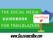The Social Media Guidebooks for Trailblazers: Twitter