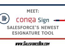 Meet Conga Sign – Salesforce's Newest eSignature Tool