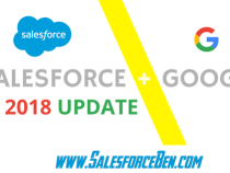 Salesforce & Google 2018 Update